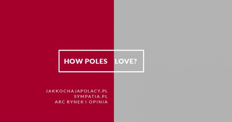 How Poles love